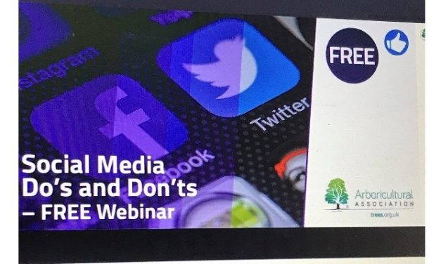Review of Arboricultural Association Webinar – Social Media Dos and Don'ts with Luan Wise